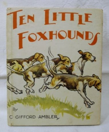 Gifford Ambler – Ten Little Foxhounds
