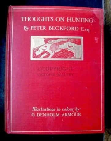 Peter Beckford Esq. Thoughts on Hunting.