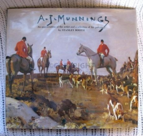A J Munnings – An Appreciation of the Artist and a selection of his Paintings – Hardback